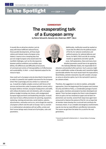 Page 22 of Commentary by Rainer Schuwirth, Bonn The exasperating talk of a European army The EU has to stick to realistic approaches