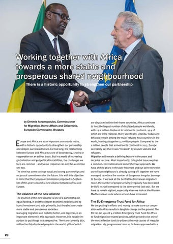 Page 20 of Dimitris Avramopoulos, Brussels Working together with Africa towards a more stable and prosperous shared neighbourhood A historic opportunity