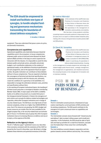 Page 57 of Dr Valérie Mérindol/ Dr David W. Versailles, Paris Prospective roles for the EDA in the Common Security and Defence Policy Peace demands investments