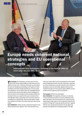 Page 24 of Interview with Arne Schönbohm, Bonn Europe needs coherent national strategies and EU operational concepts Make cybersecurity a top priority