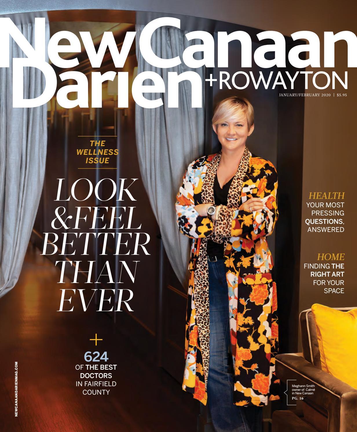 New Canaan Darien Magazine Jan Feb 2020 By Moffly Media Issuu