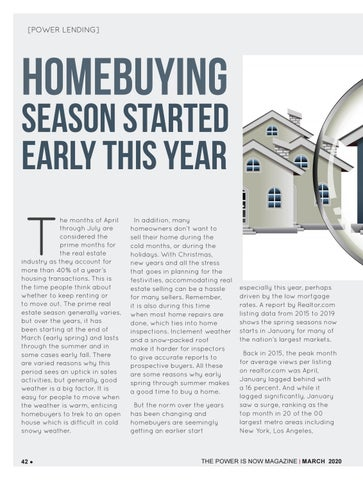 Page 42 of now? Homebuying season started early this