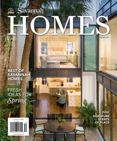 Spring Homes 2020 By Savannah Magazine Issuu