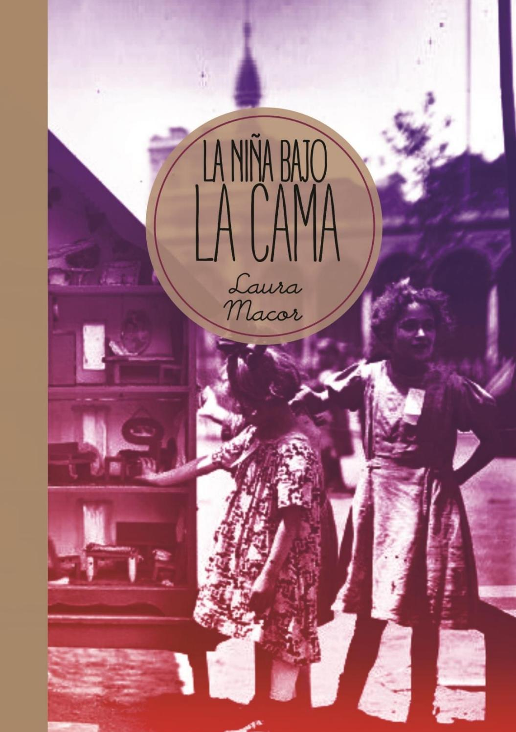 Laura Macor/ La niña bajo la cama by Barnacle - issuu