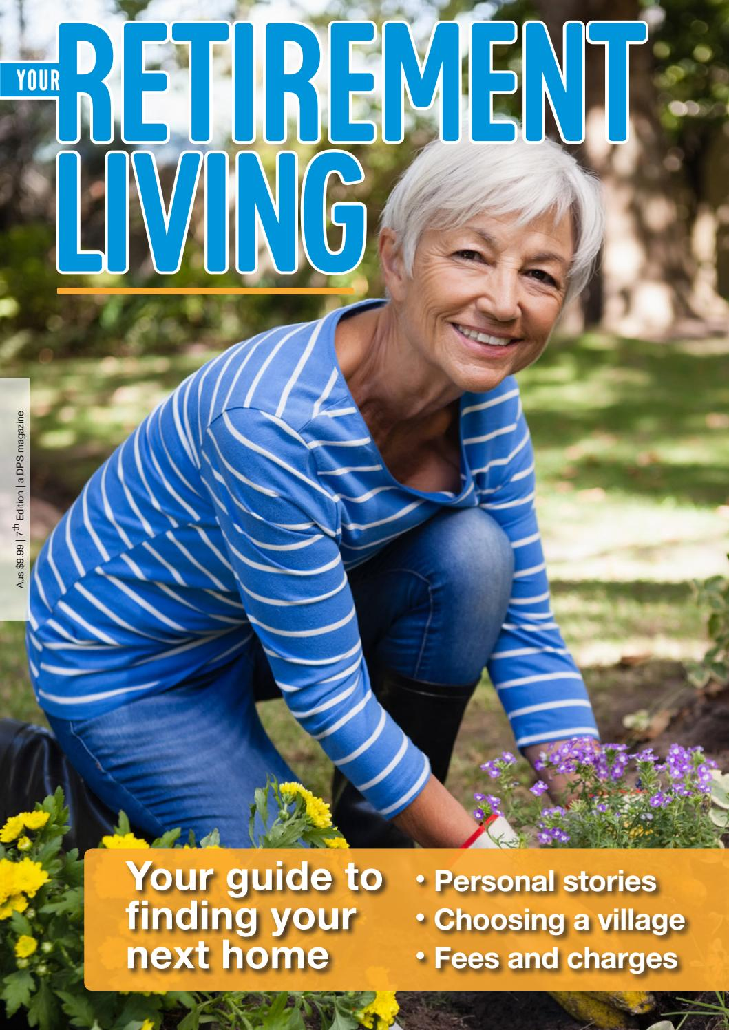 Dps Guide To Your Retirement Living 2019 Full Version By Dps Publishing Issuu