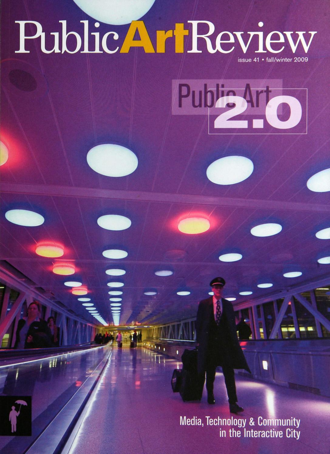 Public Art Review Issue 41 2009 Fall Winter By Forecastpublicart Issuu