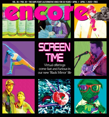 encore April 1   April 7, 2020 by Wilmington Media   issuu