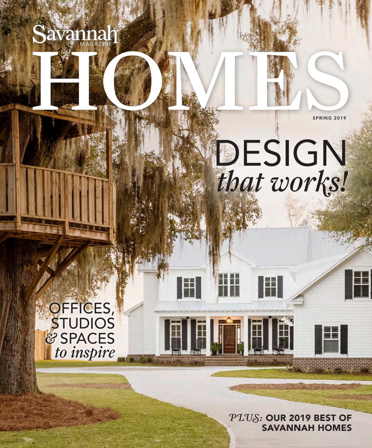 Savannah Spring Homes 2019 By Savannah Magazine Issuu