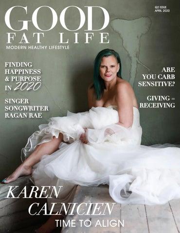 Good Fat Life Magazine - April 2020