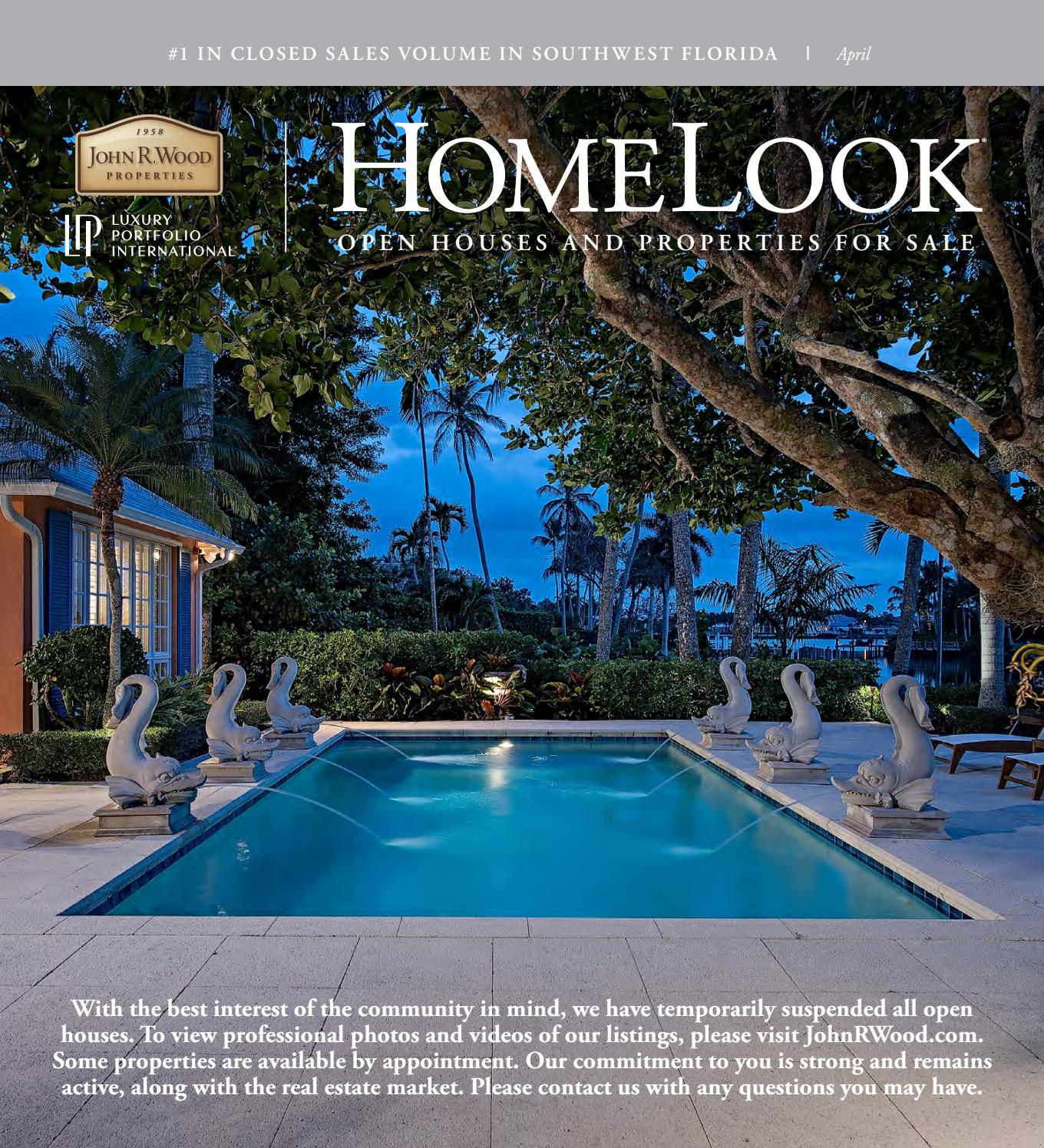 Homelook Magazine April 2020 By John R Wood Properties Issuu
