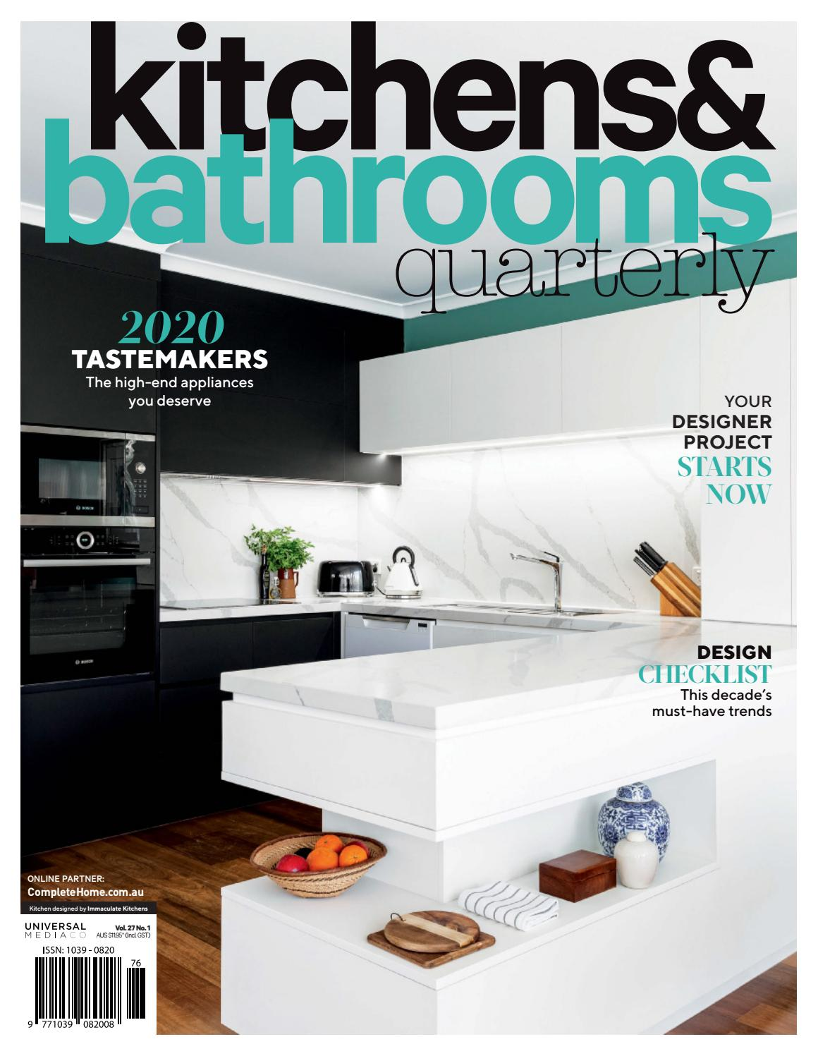 Kitchens Bathrooms Quarterly Qld 27 1 By Universal Media Co Issuu
