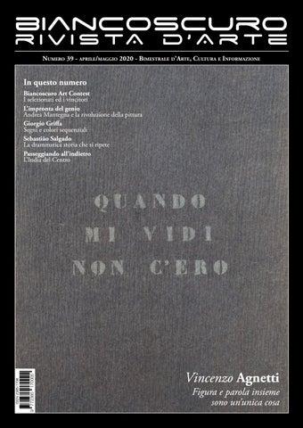 Biancoscuro Art Magazine 39 By Biancoscuro Issuu