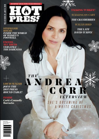 Hot Press 43-20: Featuring Andrea Corr by Hot Press Publishing - issuu