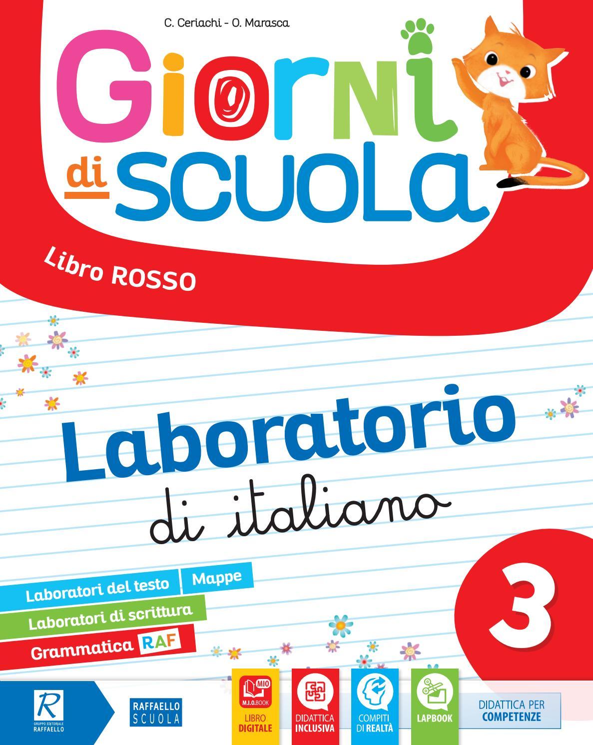Giorni Di Scuola 3 Laboratorio Di Italiano By Gruppo Editoriale Raffaello Issuu