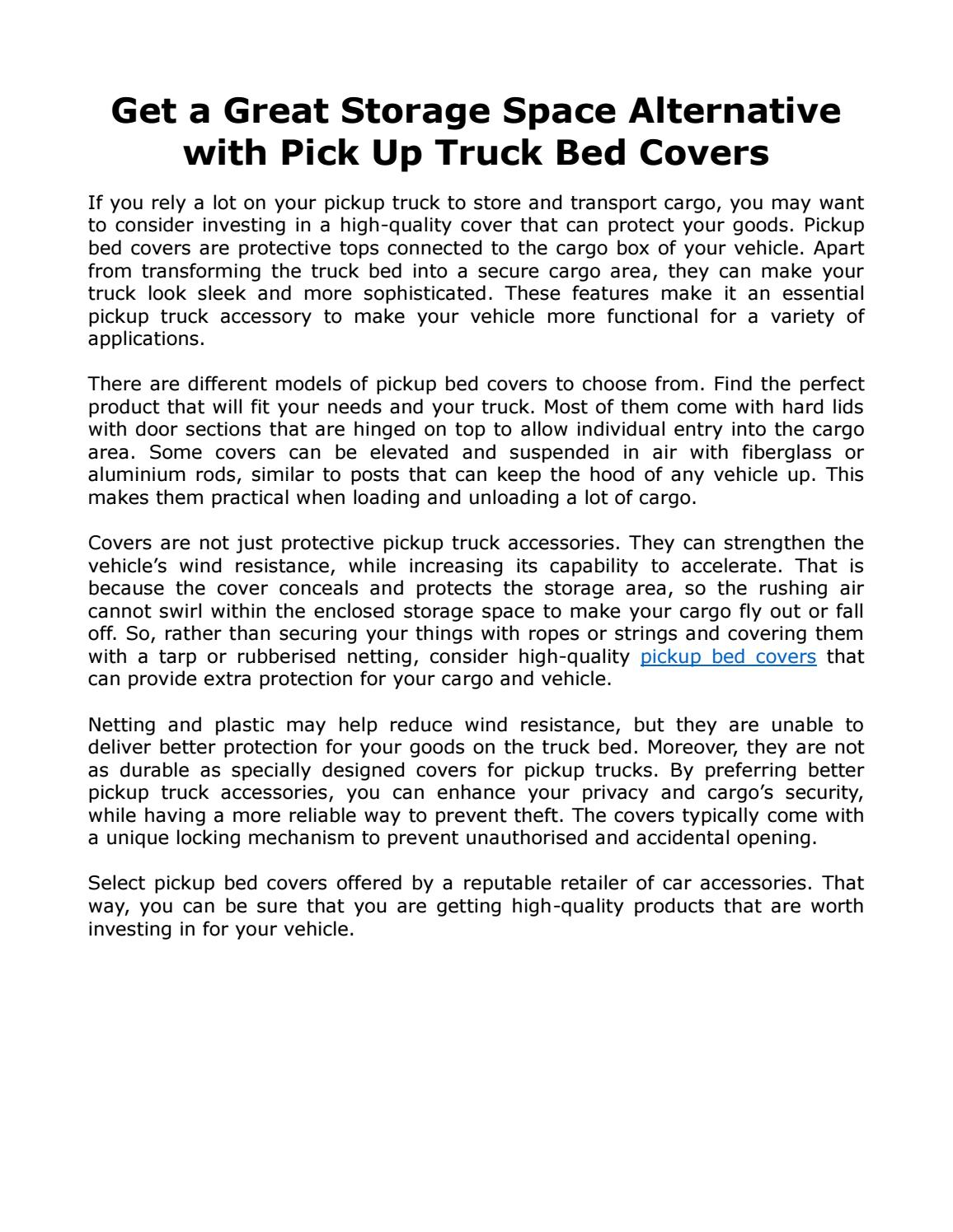 Get A Great Storage Space Alternative With Pick Up Truck Bed Covers By L A Car Accessories Store Issuu