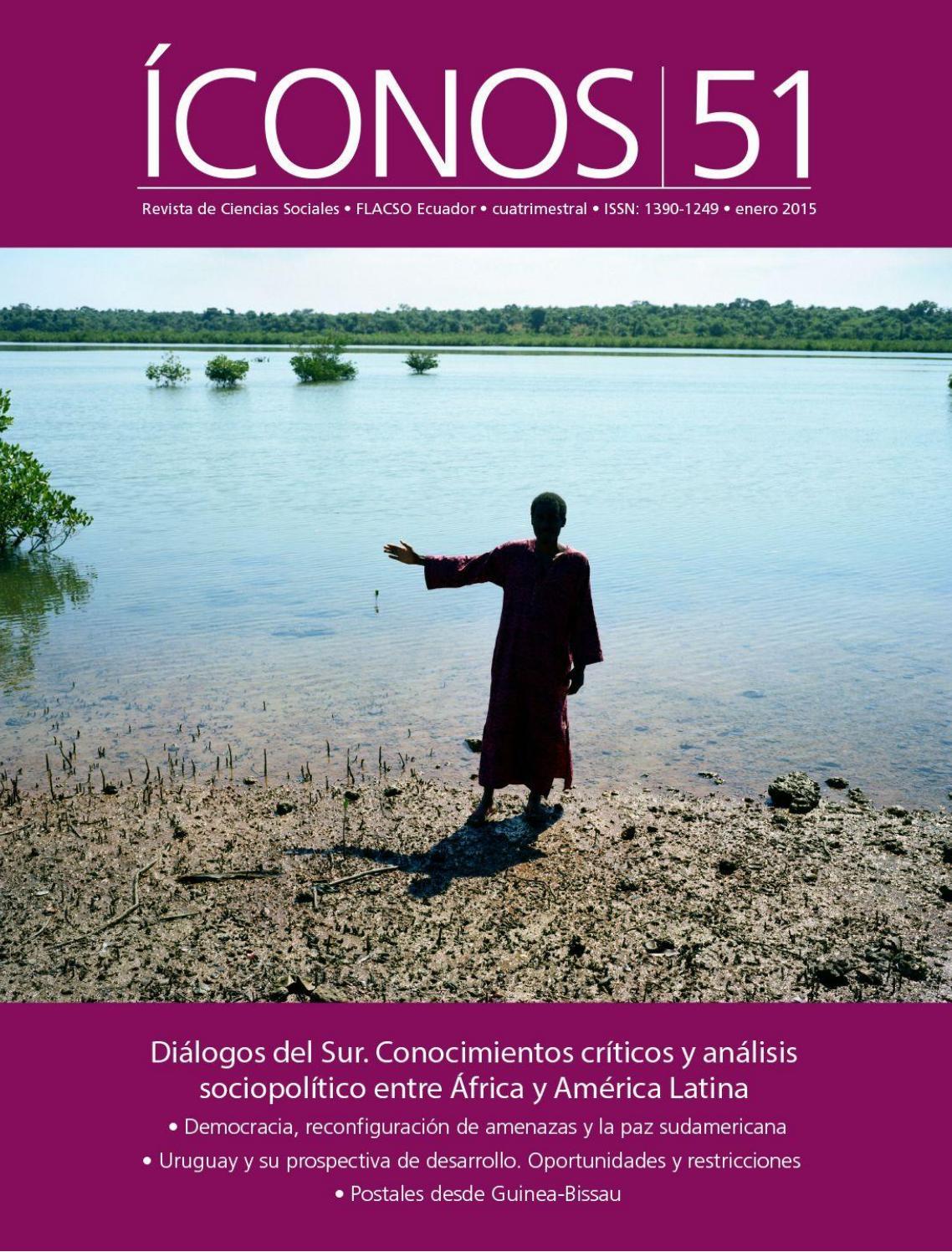 Dialogos Del Sur Conocimientos Criticos Y Analisis Sociopolitico Entre Africa Y America Latina By Iconosflacso Issuu