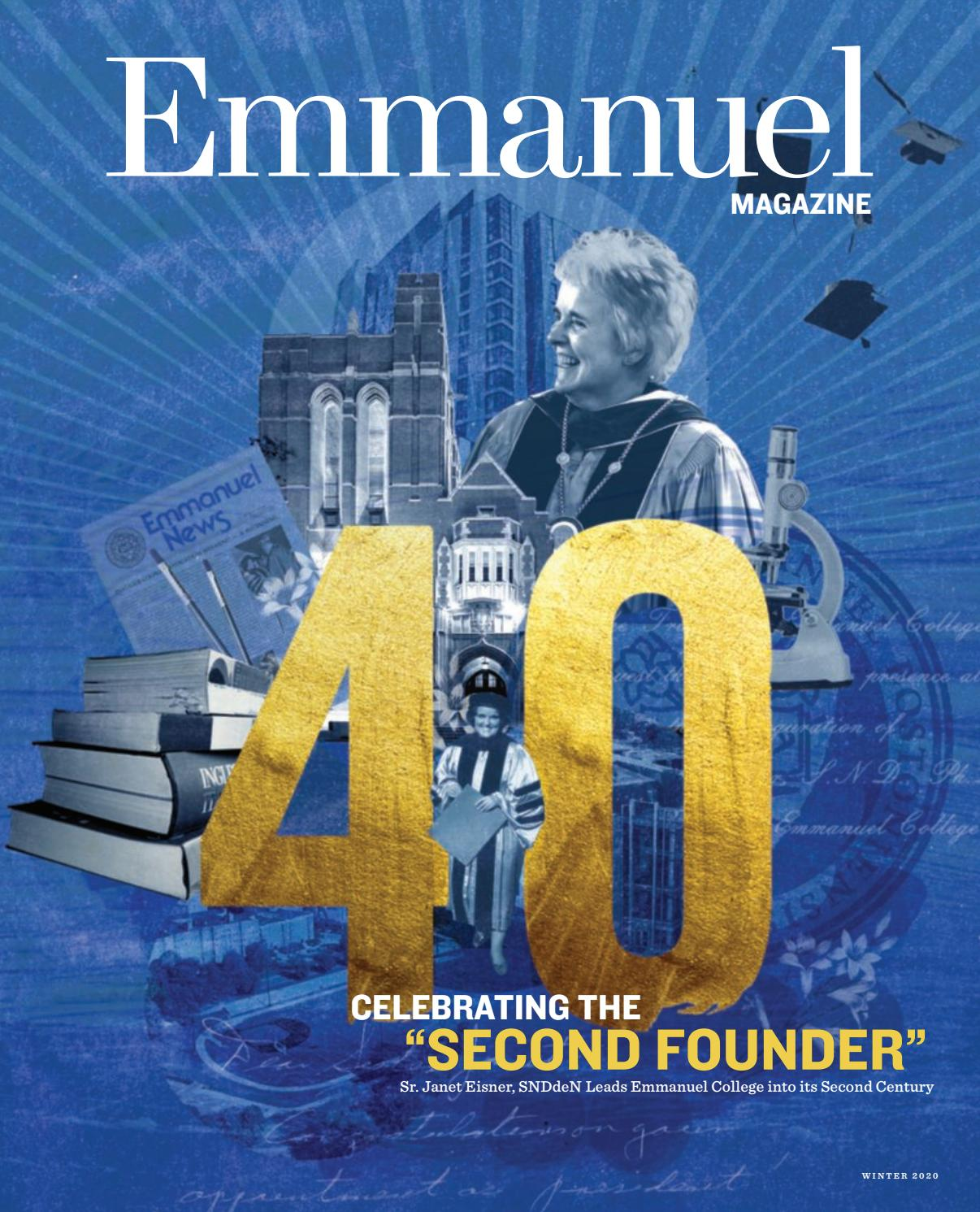 Emmanuel College 2020 Winter Magazine Celebrating The Second Founder By Emmanuel College Issuu