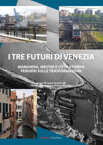 I Tre Futuri Di Venezia By Laura Facchinelli Issuu