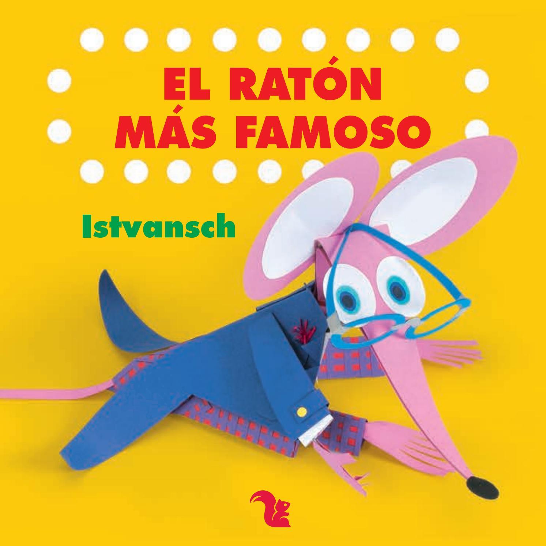 El ratón más famoso by az-editora - issuu