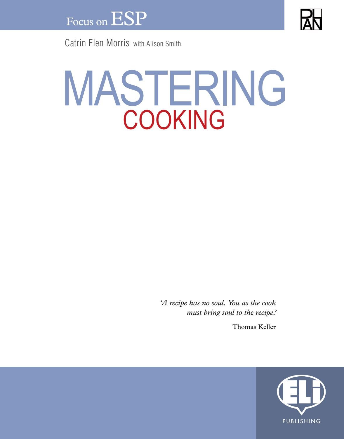 Mastering Cooking By Eli Publishing Issuu