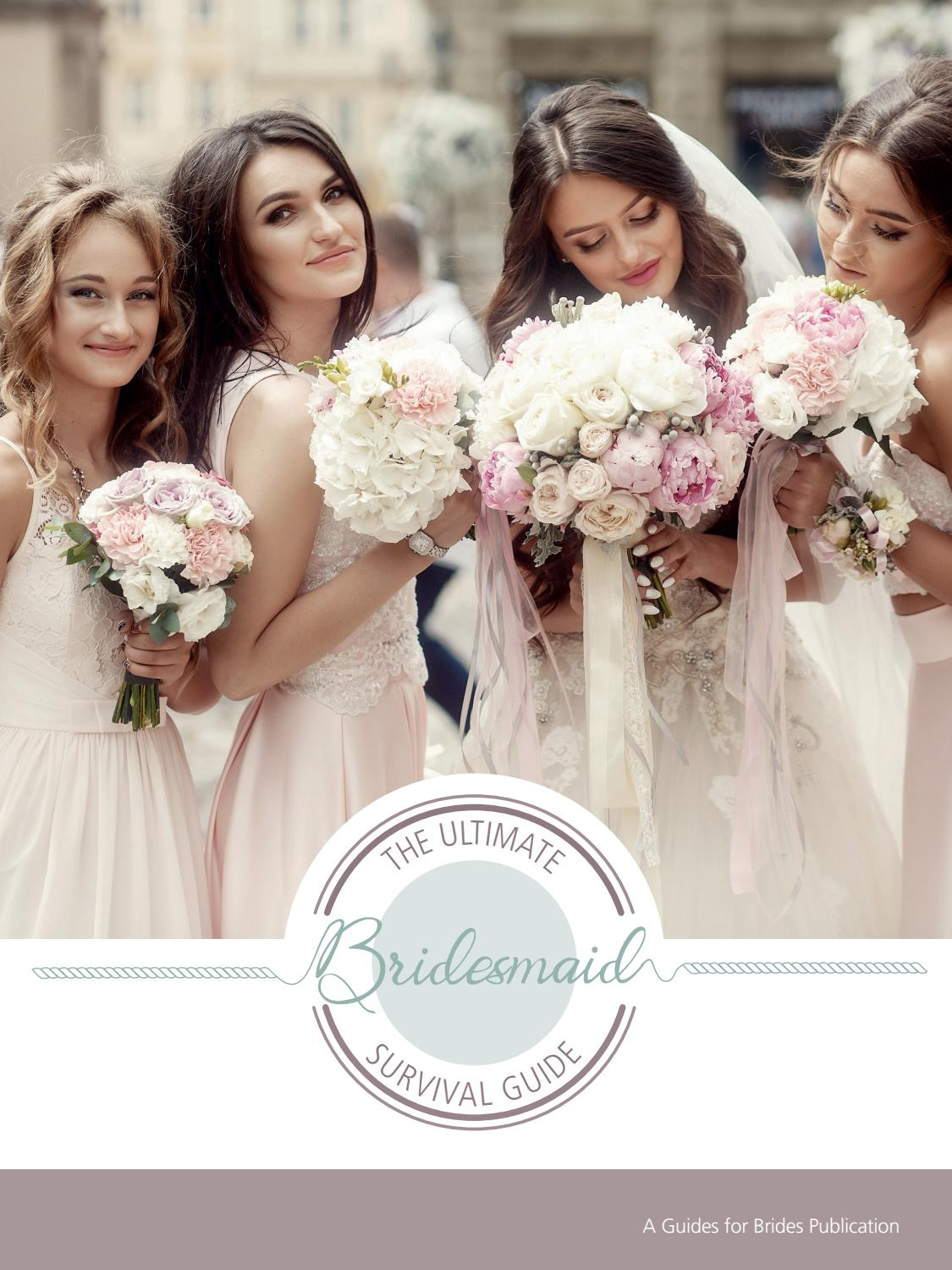 Guides For Brides The Ultimate Bridesmaids Survival Guide By Guides For Brides Issuu