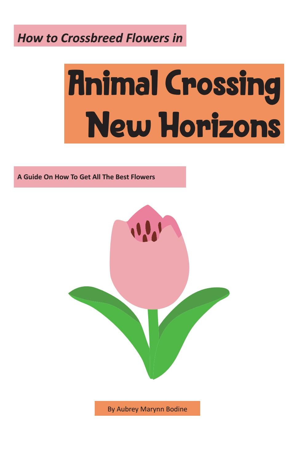How To Crossbreed Flowers In Animal Crossing New Horizons By