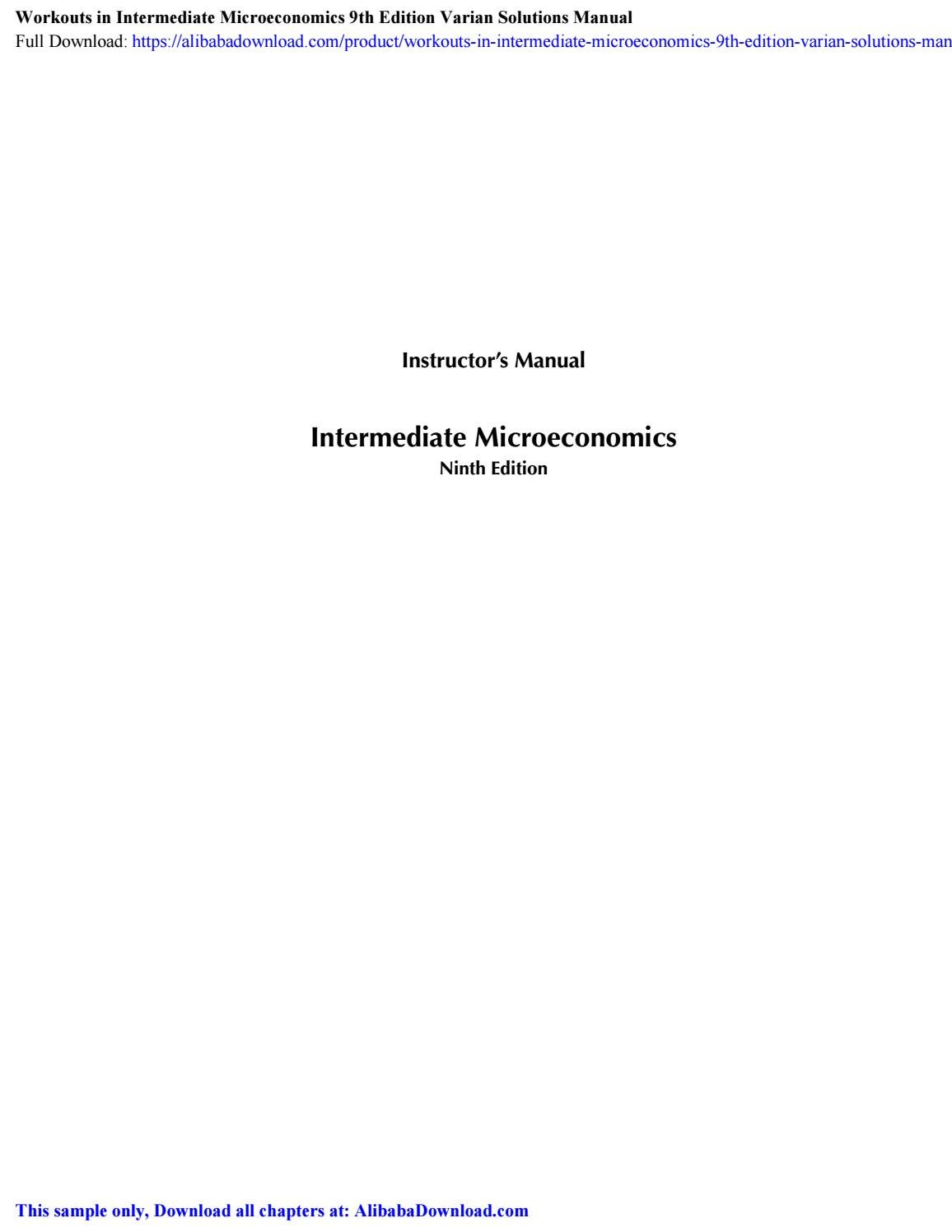 Workouts In Intermediate Microeconomics 9th Edition Varian Solutions Manual By Alibabageta Issuu