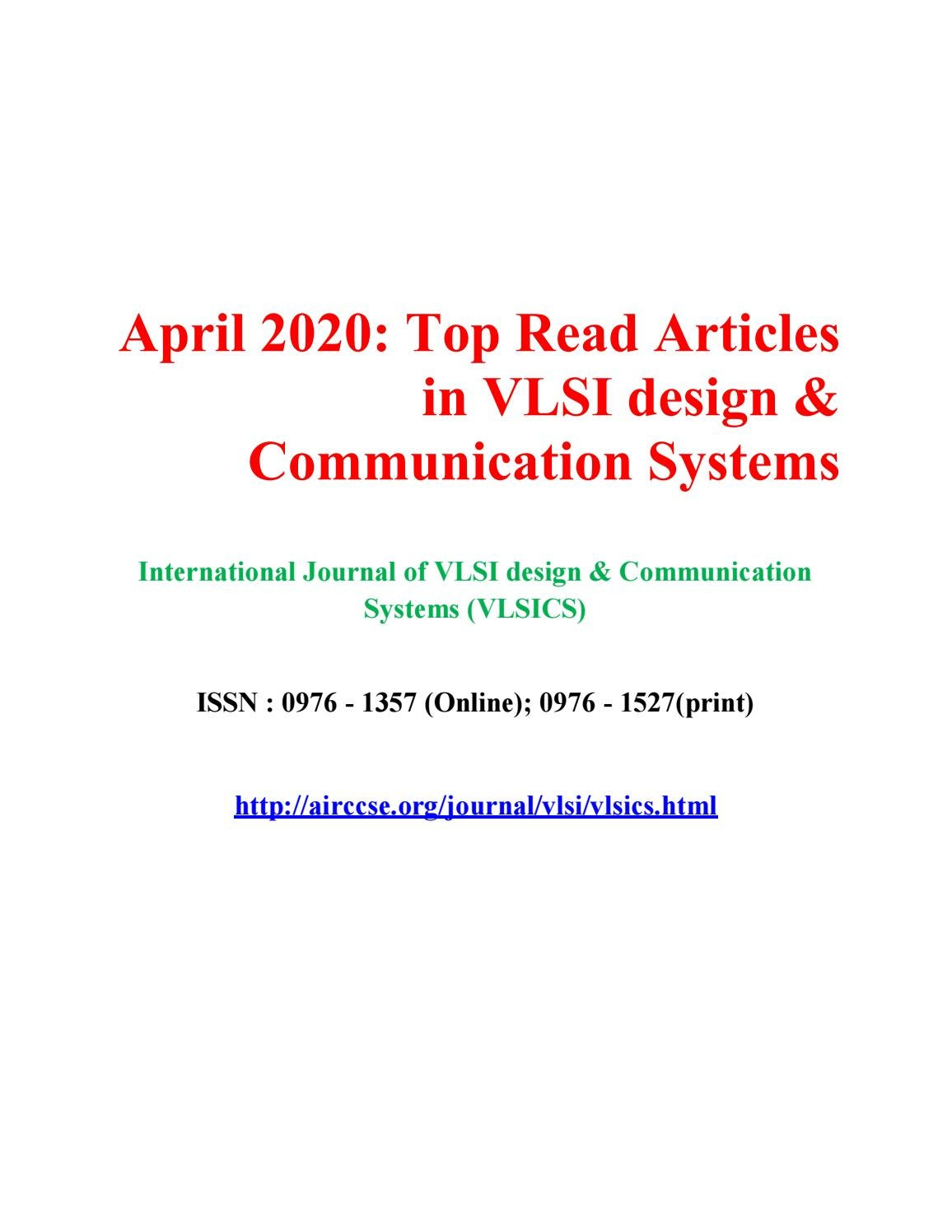 April 2020 Top Read Articles In Vlsi Design Communication Systems By Vlsics Journal Issuu