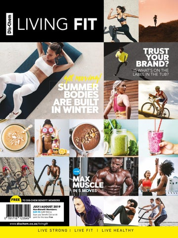 Dis Chem Living Fit July August 2019 By Dis Chem Living Fit Issuu