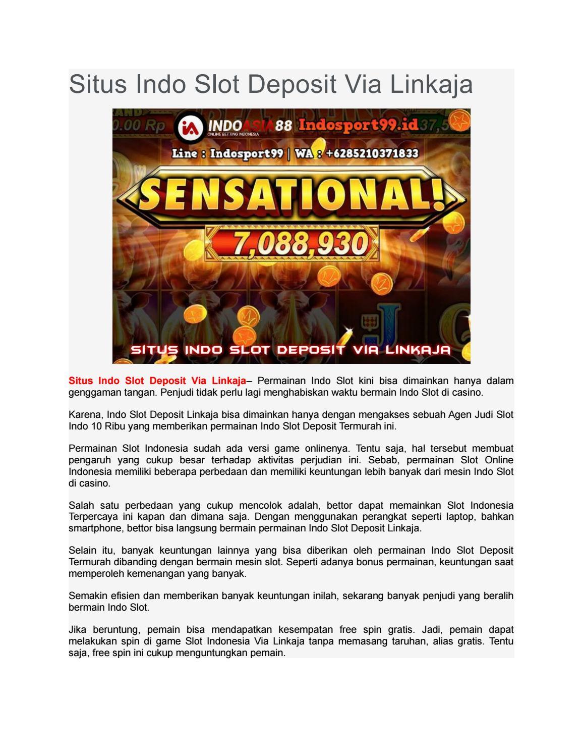Situs Indo Slot Deposit Via Linkaja Indosport99 By Indosport99 Id Issuu