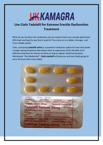 Use Cialis Tadalafil For Extreme Erectile Dysfunction Treatment By Uk Kamagra Issuu