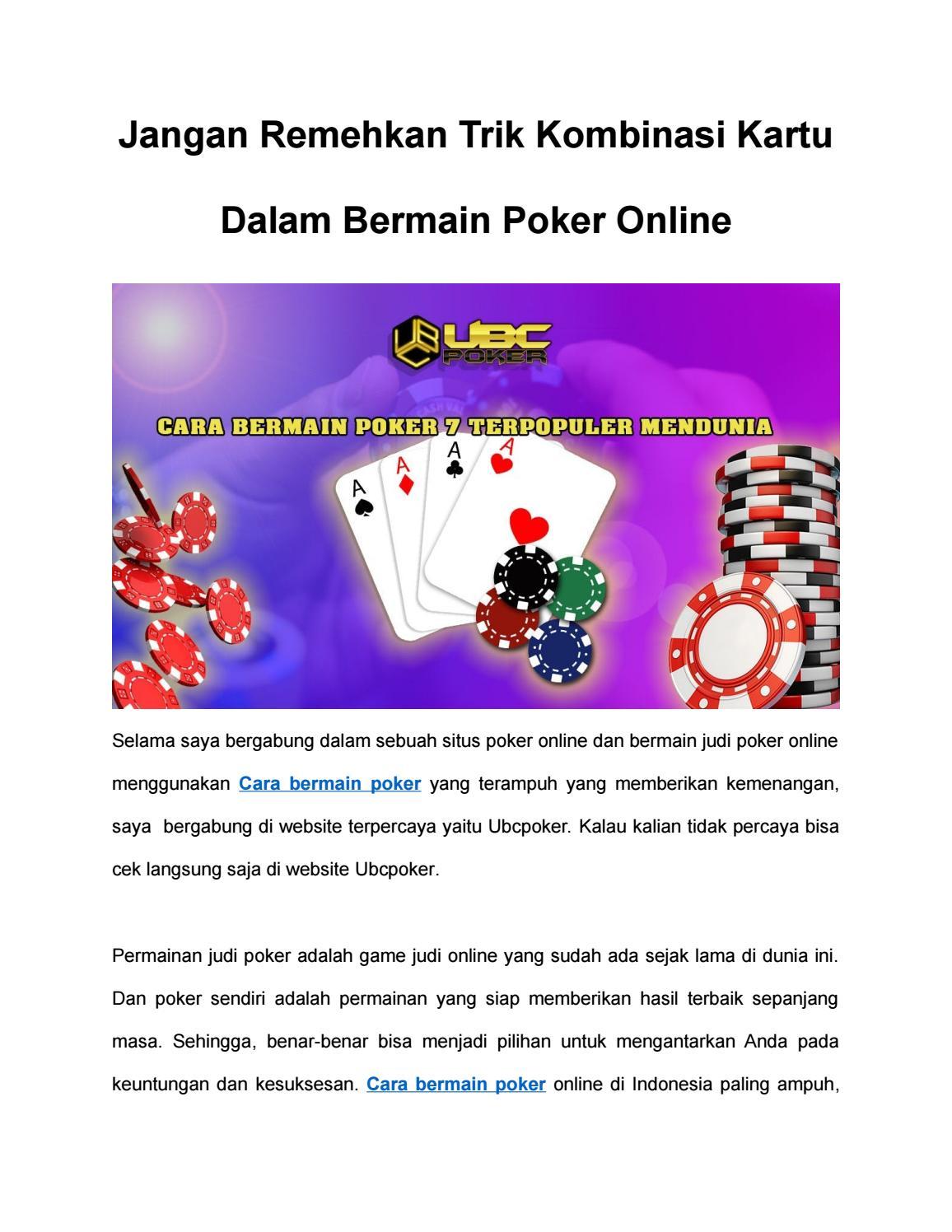 Jangan Remehkan Trik Kombinasi Kartu Dalam Bermain Poker Online By Kanlah Kanleh Issuu