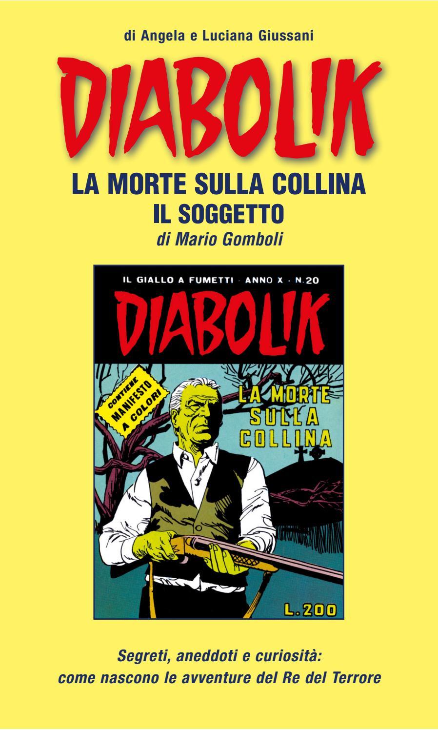 La Morte Sulla Collina Il Soggetto By Astorina Srl Issuu