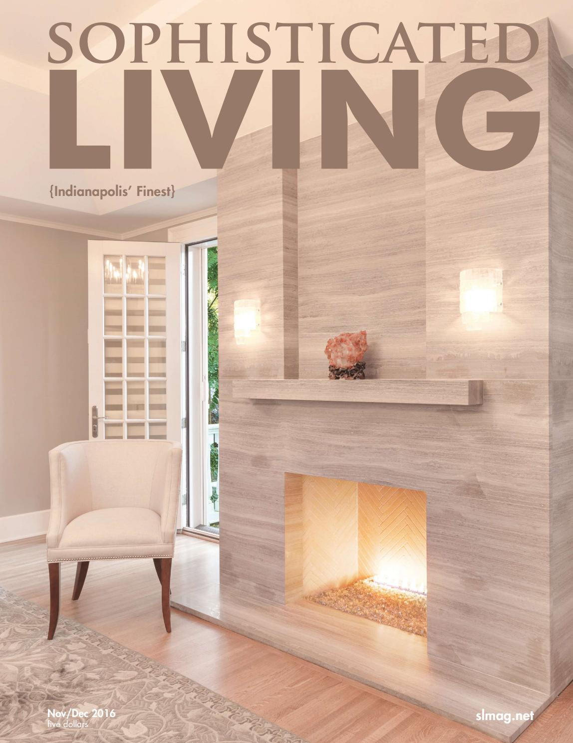 Sophisticated Living Indianapolis NovDec 2016 by