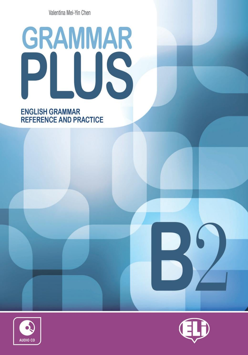 Grammar Plus B2 By ELI Publishing - Issuu