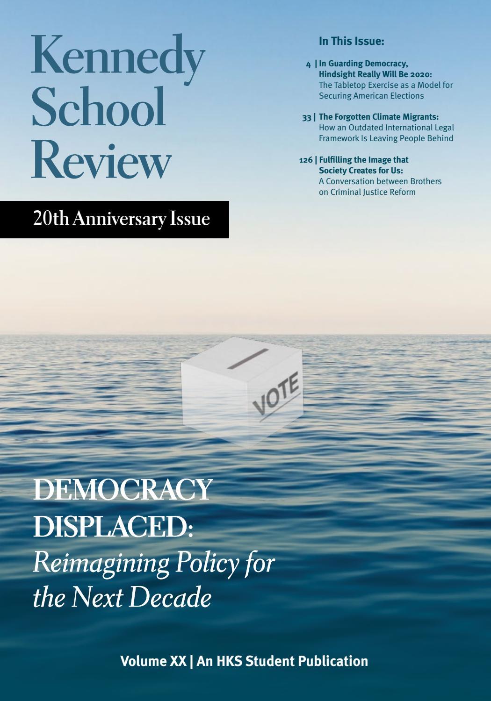 Harvard Kennedy School Review 2020 By Harvard Kennedy School Review Issuu