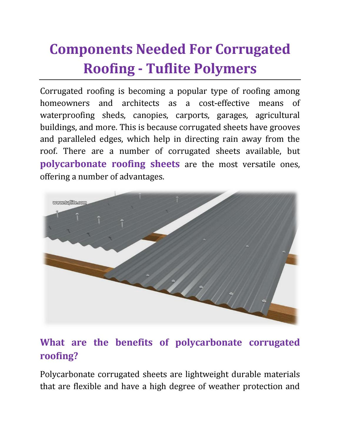 Components Needed For Corrugated Roofing Tuflite Polymers By Tuflite Polymers Issuu