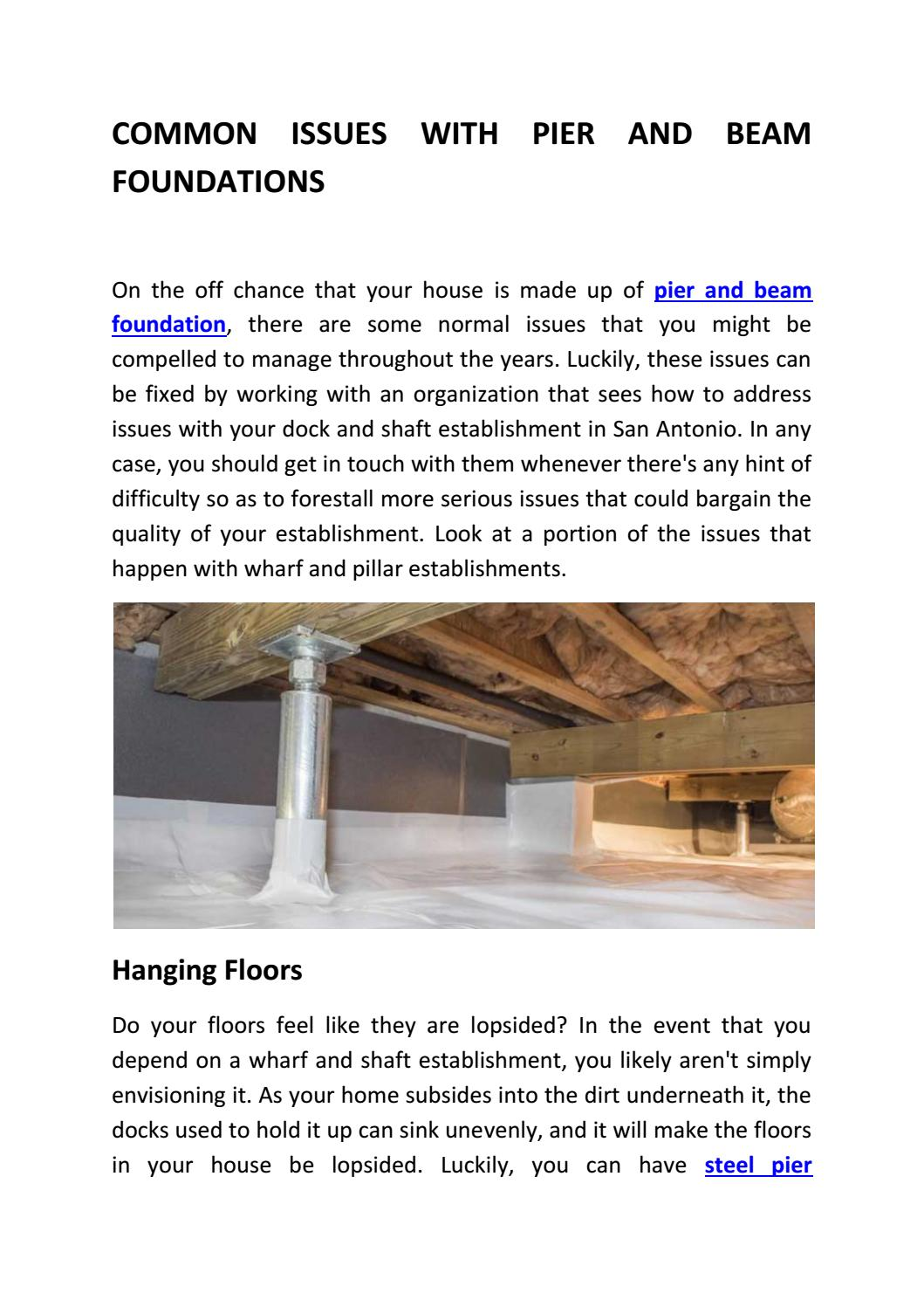 Common Issues With Pier And Beam Foundations By Waco Home Foundation Repair Issuu
