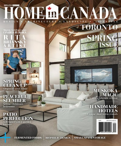 Home In Canada Toronto Spring 2020 By Home In Canada Design Architecture Landscape Lifestyle Issuu