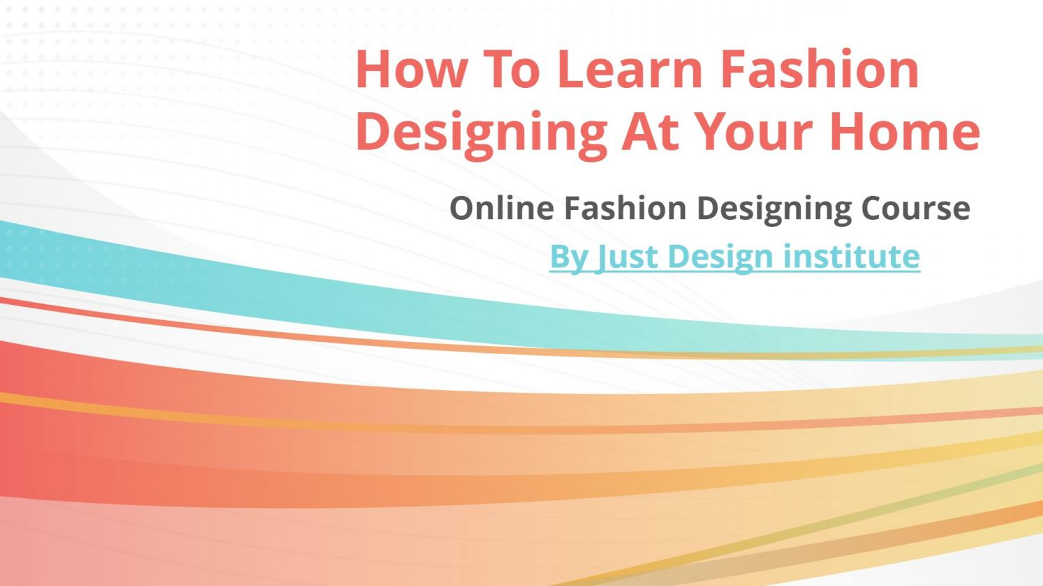 Online Fashion Design Courses By Just Desgin Issuu