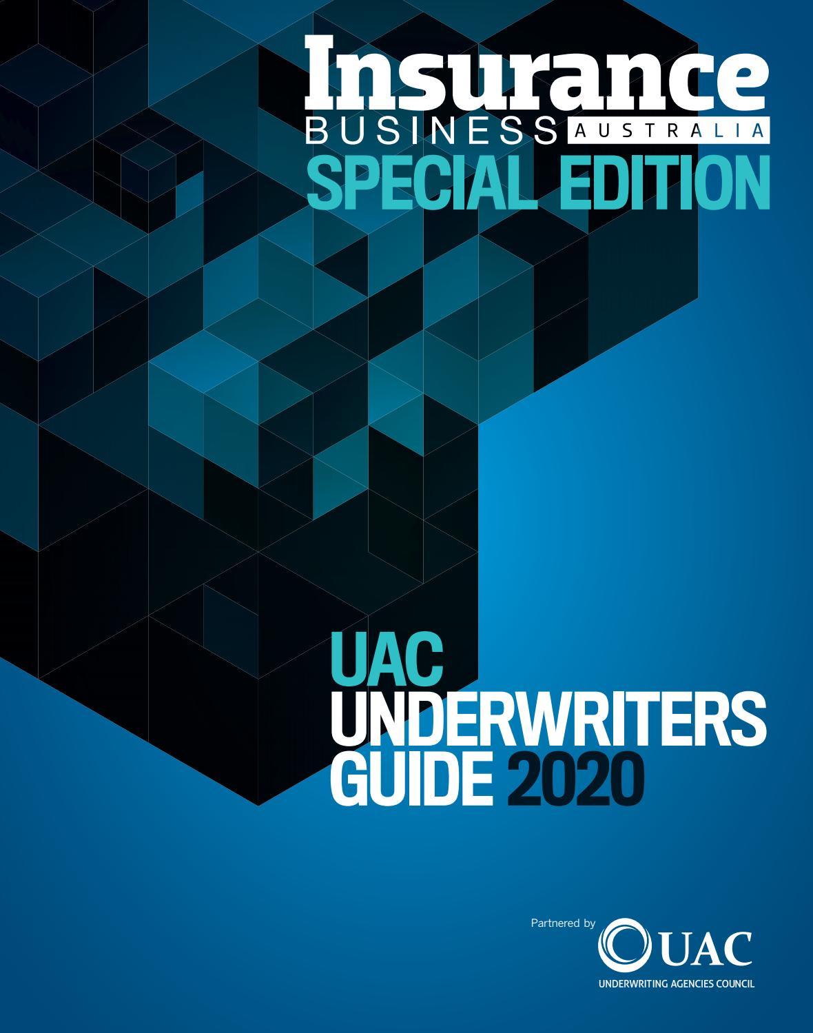 Insurance Business Uac Underwriters Guide 2020 By Key Media Issuu