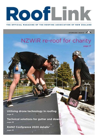 Issue 92 Rooflink Autumn 2020 By The Roofing Association Of New Zealand Ranz By Marketing Ranz Co Issuu
