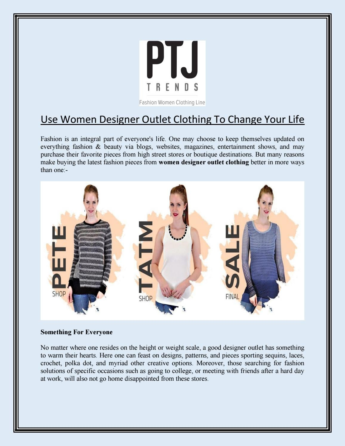 Use Women Designer Outlet Clothing To Change Your Life By Jessicabeak Issuu