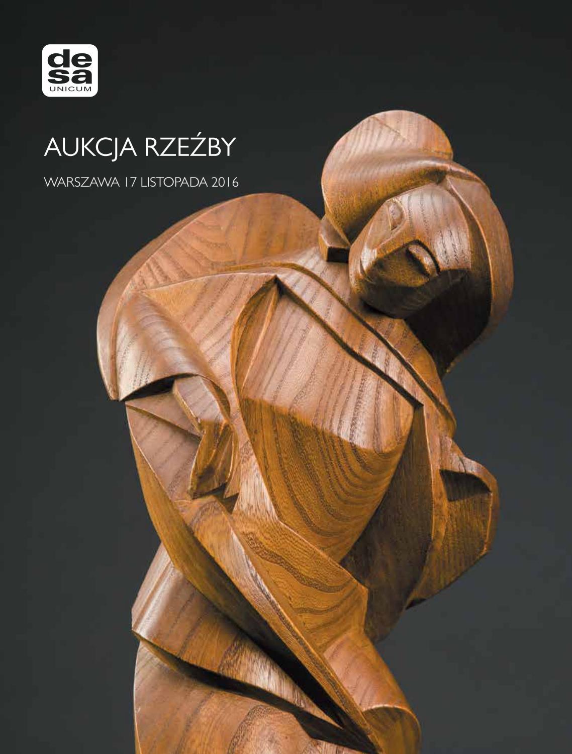 Aukcja Rzeźby 17 Listopada 2016 By Desa Unicum S A Issuu