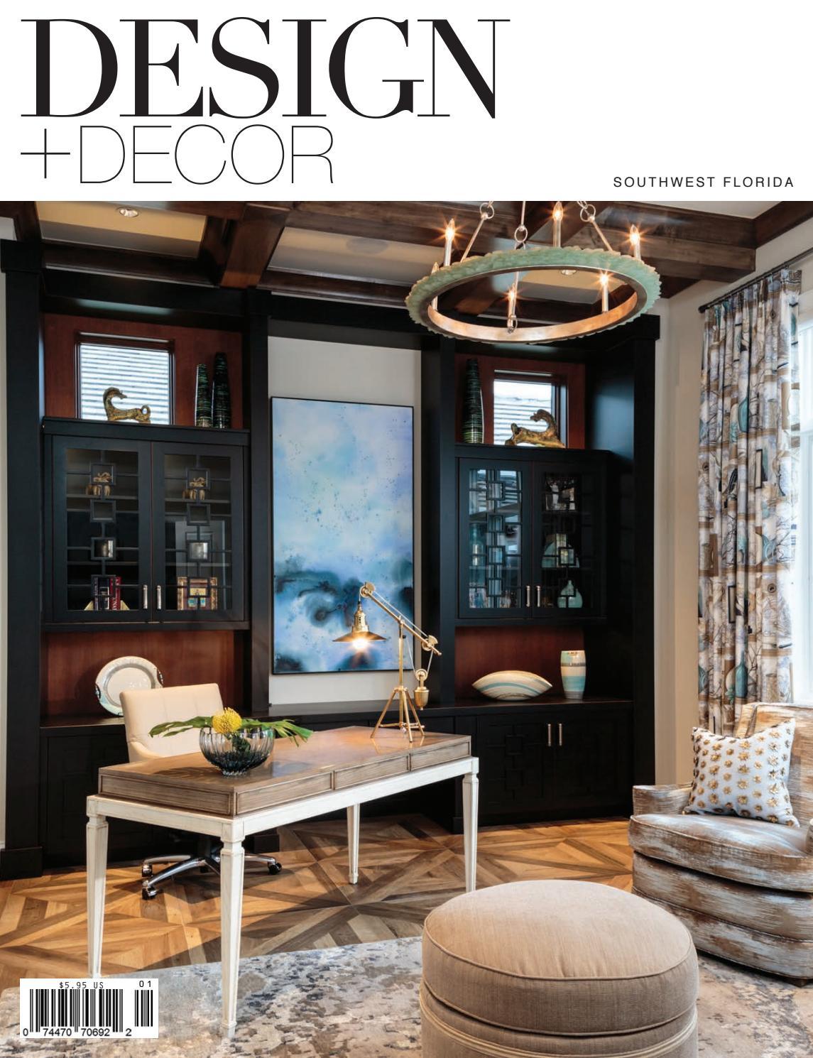 Design Decor Southwest Florida Edition By East Coast Home Publishing Issuu