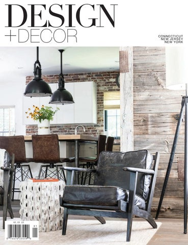 Design Decor Ct Nj Ny Volume 16 Issue 1 By East Coast Home Publishing Issuu