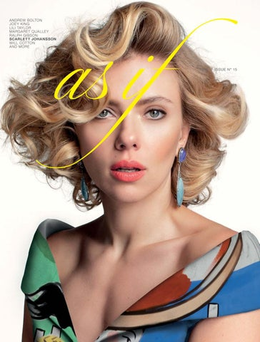 As If Magazine Issue 15 Scarlett Johansson X David Salle By As If Magazine Issuu