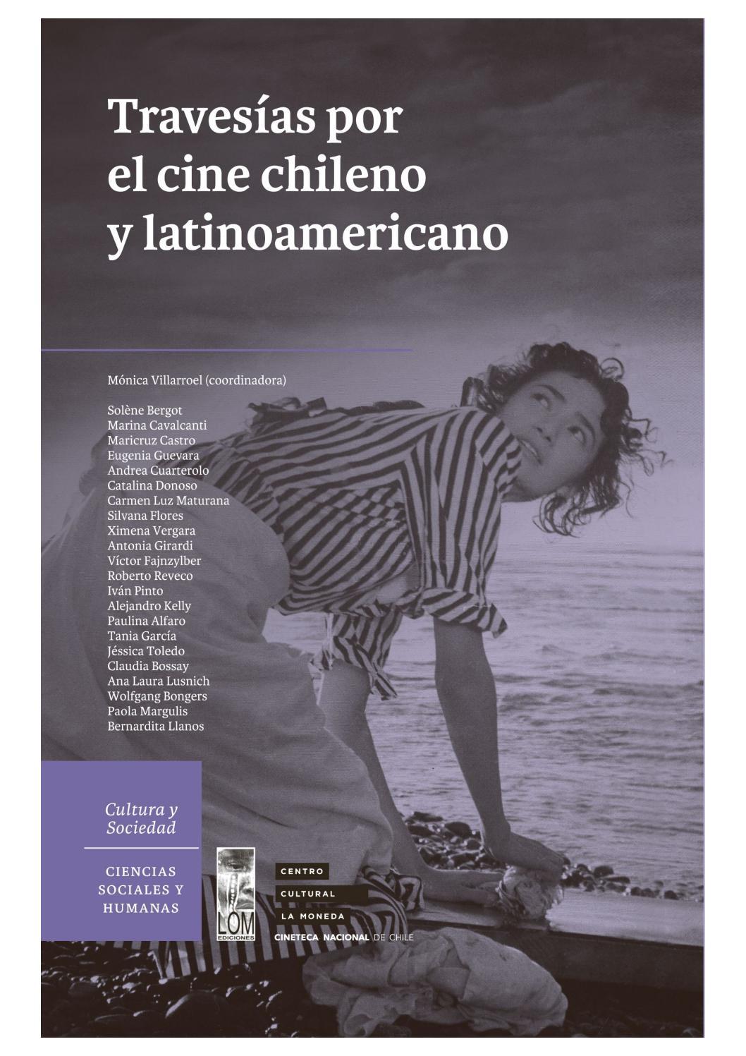 Travesías Por El Cine Chileno Y Latinoamericano By Cinetecanacionalchile Issuu