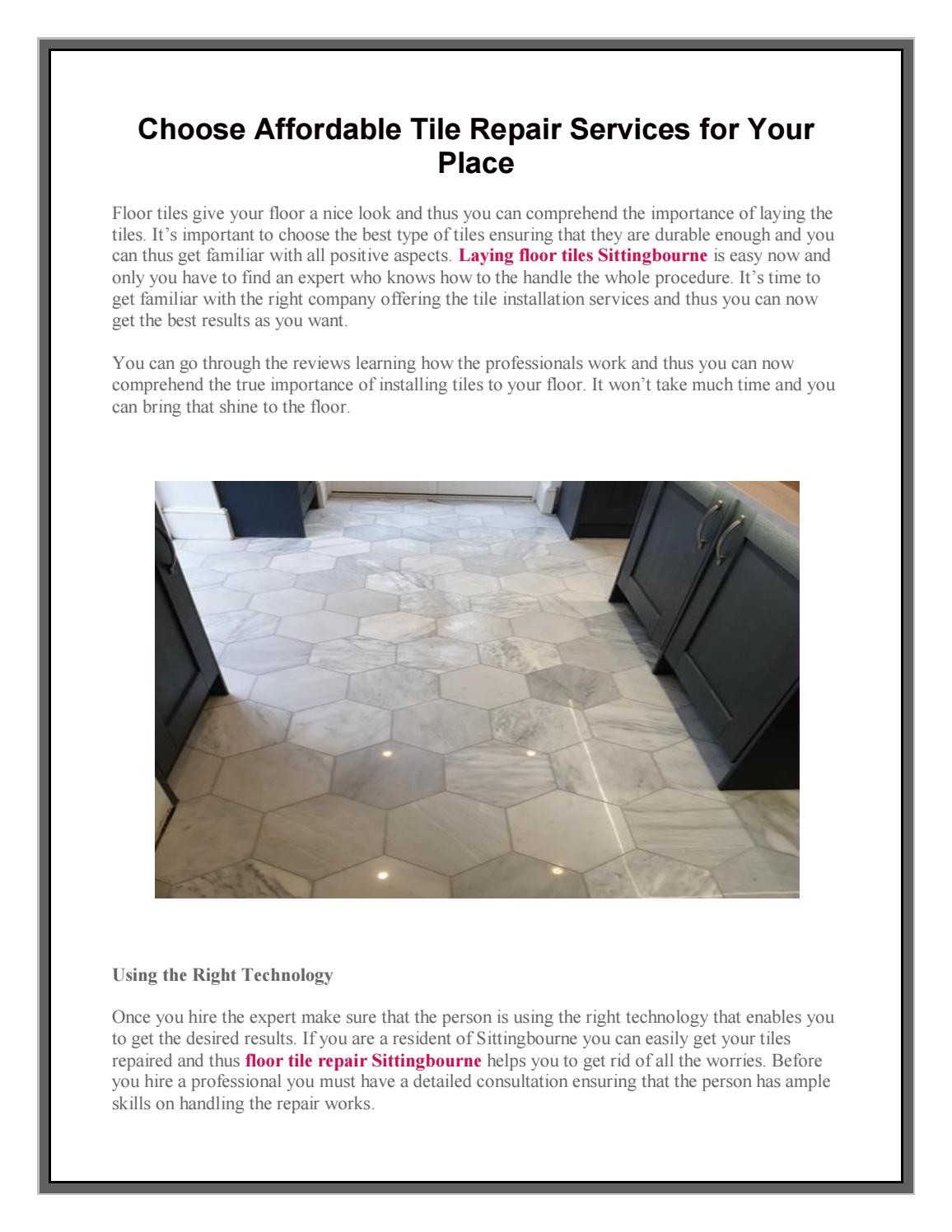 Choose Affordable Tile Repair Services For Your Place By Soni Soni Issuu