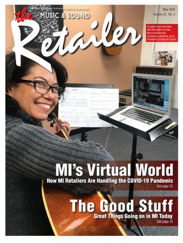 Music Sound Retailer May 2020 Vol 37 No 5 By Music Sound Retailer Issuu